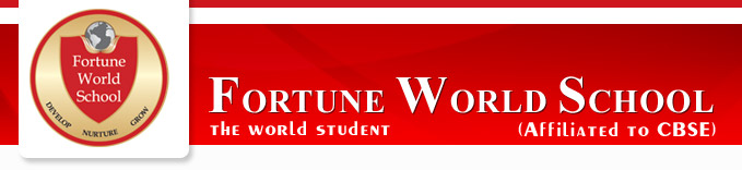 Fortune World School, Admission in Noida School